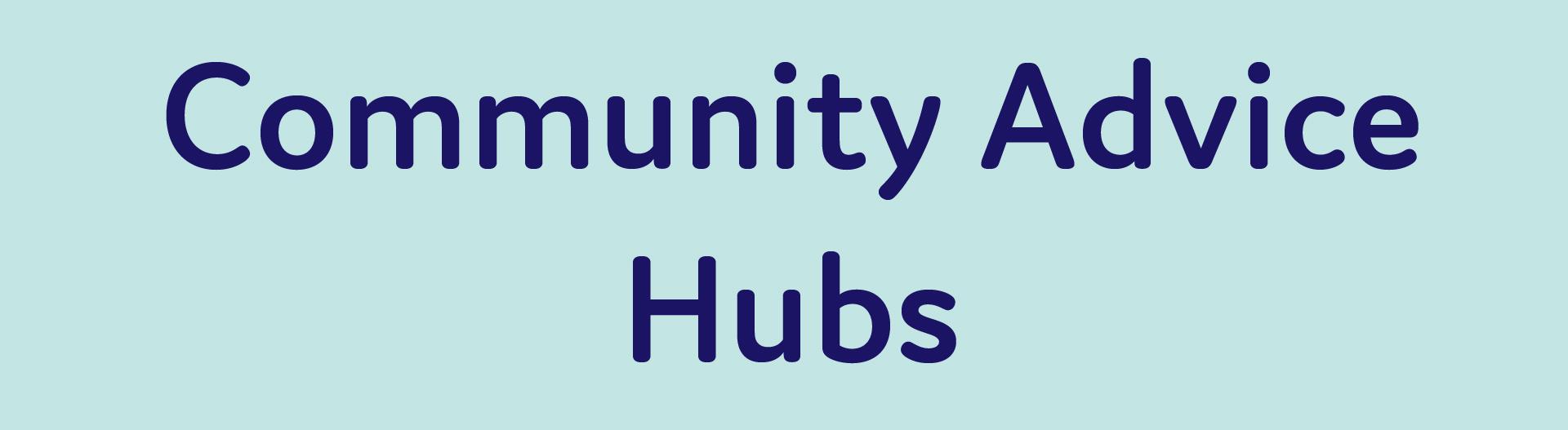 Community Advice Hubs-01