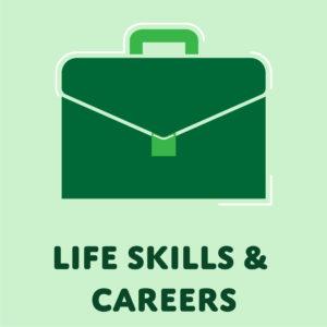 Life Skills & Careers